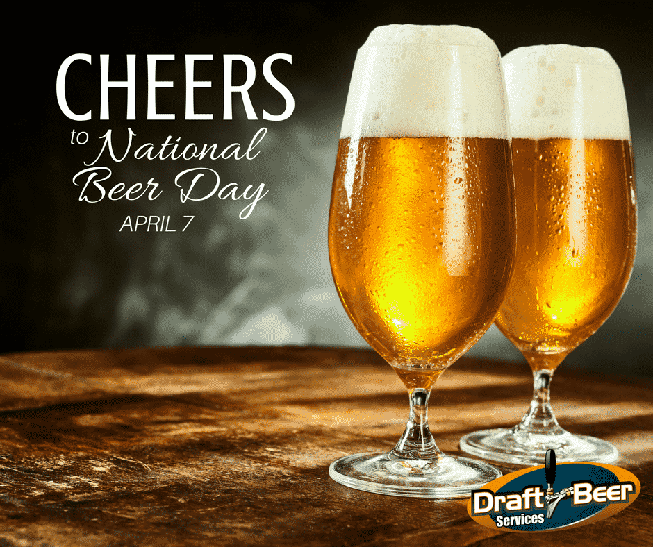 Celebrate National Beer Day